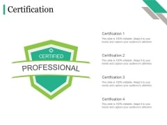 Certification Ppt PowerPoint Presentation Show Graphics Tutorials