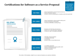 Certifications For Software As A Service Proposal Ppt Styles Slide PDF