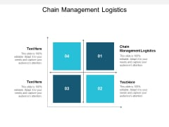 Chain Management Logistics Ppt PowerPoint Presentation Professional Outfit Cpb