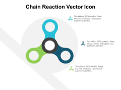 Chain Reaction Vector Icon Ppt Powerpoint Presentation Layouts Gallery
