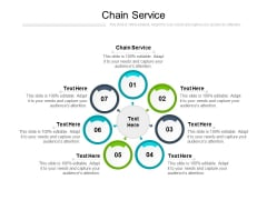 Chain Service Ppt PowerPoint Presentation Icon Elements Cpb