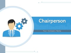 Chairperson Team Business Ppt PowerPoint Presentation Complete Deck