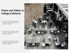 Chairs And Tables In College Cafeteria Ppt PowerPoint Presentation Professional Slide Portrait