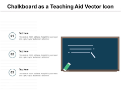 Chalkboard As A Teaching Aid Vector Icon Ppt PowerPoint Presentation Gallery Summary PDF