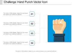 Challenge Hand Punch Vector Icon Ppt PowerPoint Presentation Portfolio Elements PDF