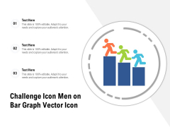 Challenge Icon Men On Bar Graph Vector Icon Ppt PowerPoint Presentation Gallery Slide PDF