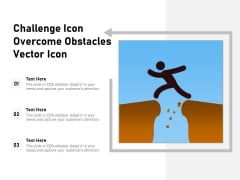Challenge Icon Overcome Obstacles Vector Icon Ppt PowerPoint Presentation Gallery Portrait PDF