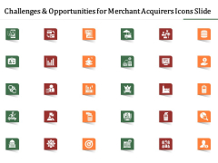Challenges And Opportunities For Merchant Acquirers Icons Slide Structure PDF