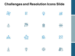 Challenges And Resolution Icons Slide Ppt PowerPoint Presentation Professional Introduction