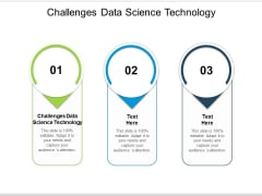 Challenges Data Science Technology Ppt PowerPoint Presentation Professional Background Cpb