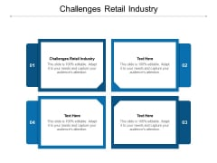 Challenges Retail Industry Ppt PowerPoint Presentation Slides Objects Cpb