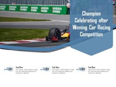 Champion Celebrating After Winning Car Racing Competition Ppt PowerPoint Presentation Model Gallery PDF