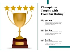 Champions Trophy With Five Star Rating Ppt PowerPoint Presentation Ideas Picture PDF