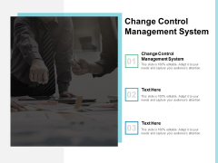 Change Control Management System Ppt PowerPoint Presentation Model Guide Cpb