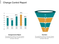 Change Control Report Ppt PowerPoint Presentation Ideas Themes Cpb