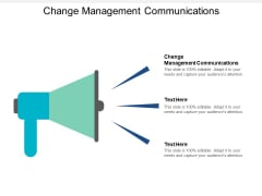 Change Management Communications Ppt PowerPoint Presentation Styles Shapes Cpb