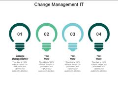 Change Management It Ppt PowerPoint Presentation Portfolio Graphics Template Cpb