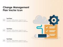 Change Management Plan Vector Icon Ppt PowerPoint Presentation Icon Portfolio PDF