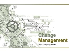 Change Management Ppt PowerPoint Presentation Complete Deck With Slides