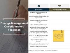 Change Management Questionnaire Feedback Ppt PowerPoint Presentation File Infographics