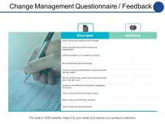 Change Management Questionnaire Feedback Ppt PowerPoint Presentation Infographics Sample