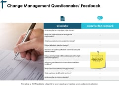 Change Management Questionnaire Feedback Ppt PowerPoint Presentation Slides Demonstration