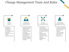 Change Management Team And Roles Template 2 Ppt PowerPoint Presentation Picture
