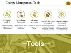 Change Management Tools Ppt PowerPoint Presentation Portfolio Graphics Tutorials