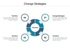 Change Strategies Ppt PowerPoint Presentation Professional Themes Cpb
