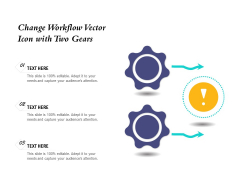 Change Workflow Vector Icon With Two Gears Ppt PowerPoint Presentation File Themes PDF