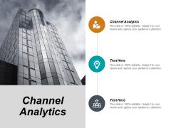 Channel Analytics Ppt PowerPoint Presentation Portfolio Diagrams Cpb