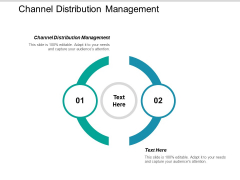 Channel Distribution Management Ppt PowerPoint Presentation Inspiration Background Designs Cpb