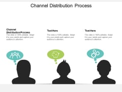 Channel Distribution Process Ppt PowerPoint Presentation Backgrounds Cpb