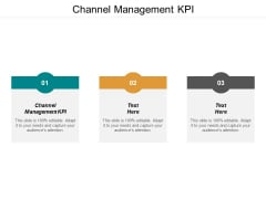 Channel Management KPI Ppt PowerPoint Presentation Gallery Graphic Images Cpb
