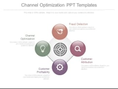 Channel Optimization Ppt Templates