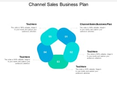 Channel Sales Business Plan Ppt PowerPoint Presentation File Topics Cpb Pdf