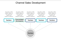 Channel Sales Development Ppt PowerPoint Presentation Gallery Images Cpb