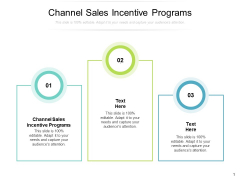 Channel Sales Incentive Programs Ppt PowerPoint Presentation Gallery Show Cpb