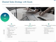 Channel Sales Taking Your Product To Market Channel Sales Strategy With Goals Summary PDF
