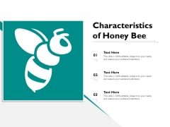 Characteristics Of Honey Bee Ppt PowerPoint Presentation Gallery Format PDF
