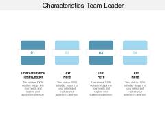 Characteristics Team Leader Ppt PowerPoint Presentation Outline Smartart Cpb