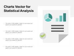 Charts Vector For Statistical Analysis Ppt PowerPoint Presentation Layouts Professional