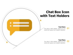 Chat Box Icon With Text Holders Ppt PowerPoint Presentation Pictures Files