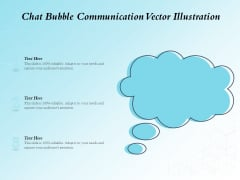 Chat Bubble Communication Vector Illustration Ppt PowerPoint Presentation Infographic Template