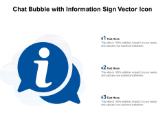 Chat Bubble With Information Sign Vector Icon Ppt PowerPoint Presentation Slides Files