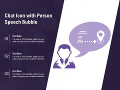 Chat Icon With Person Speech Bubble Ppt PowerPoint Presentation Gallery Portfolio