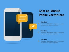 Chat On Mobile Phone Vector Icon Ppt PowerPoint Presentation Inspiration Show PDF