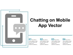 Chatting On Mobile App Vector Ppt PowerPoint Presentation Ideas Infographic Template