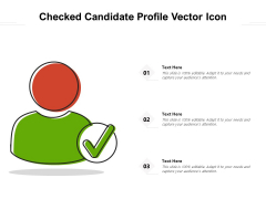 Checked Candidate Profile Vector Icon Ppt PowerPoint Presentation File Show PDF