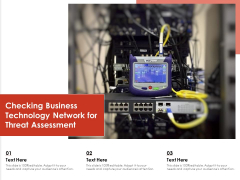 Checking Business Technology Network For Threat Assessment Ppt PowerPoint Presentation File Samples PDF